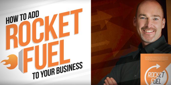 How to Add Rocket Fuel to your Business