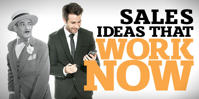 Sales Ideas That Work Now